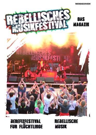 Rebellisches Musikfestival Das Magazin